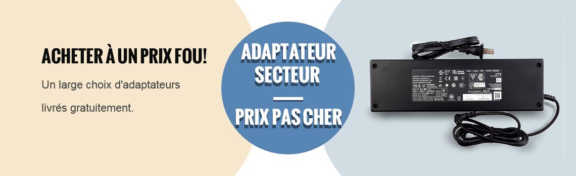 AdaptateurSecteur-Un large choixd'adaptateurslivrésgratuitement.